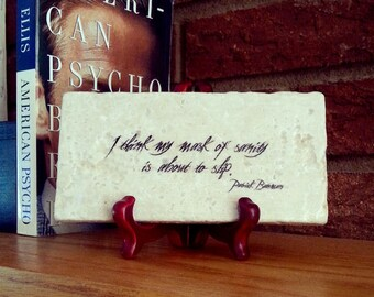 AMERICAN PSYCHO Mask Of Sanity Is About To Slip Patrick Bateman Quote Plaque