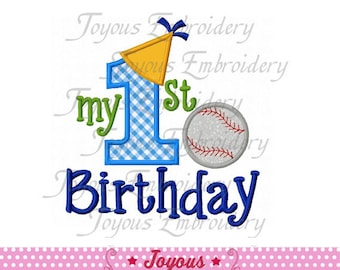 Instant Download my 1st Birthday With Baseball Applique Machine Embroidery Design NO:1482