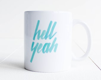 Mug message Hell Yeah handtype / made to order / blue / rock / ceramic