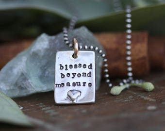 Blessed Beyond Measure Sterling Silver hand sculpted and cast hand stamped faith necklace gold filled accent mixed metals... ready to ship