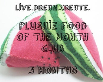Plushie of the Month Club - Felt Play Foods - 3 Month Subscription and printable certificate