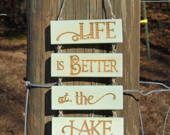 Life is Better at the Lake -  wall hanging