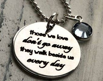 Those We Love Don't Go Away Memorial Personalized Necklace - Engraved