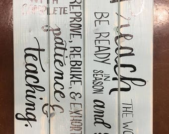 Wooden Sign 2 Timothy 4:2