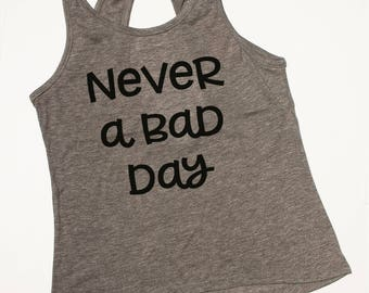 Never a Bad Day - Workout Tanktop, fitness top, ladies workout tank, open back top - You can't have a bad day on workout days!
