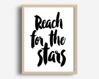 Reach for the Stars, Nursery Print, Typography Print, Motivational Poster, Wall Decor, Home Decor, Instant Download