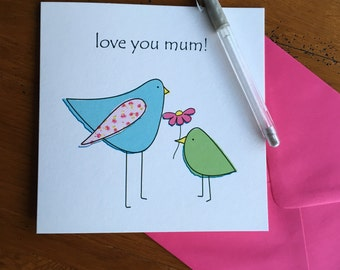 Mother's Day card, Love you mum!