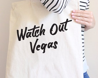 Watch out Vegas, We are what happens in vegas, bachelorette tote, bachelorette party, bridesmaid, vegas, girls trip, bachelorette gift