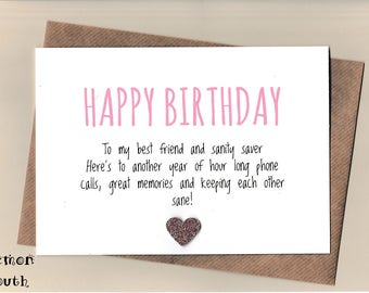 Funny BEST FRIEND Birthday Card/  Bestie / Love / Friends / Humour / Banter  / Greetingcards - Sanity Saver