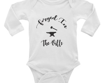 Forged in the Ville Infant Long Sleeve Bodysuit