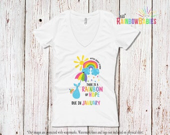 Due In JANUARY Rainbow Pregnancy Shirt, Ladies Deep V-Neck Tee, After Every Storm There Is A Rainbow Of Hope Maternity T-Shirt