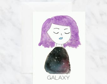 Galaxy Card - Birthday Card - Greeting Card - Woman Card - Blank Card - Watercolor Card - Illustrated Card - Outer Space Card - Space Card