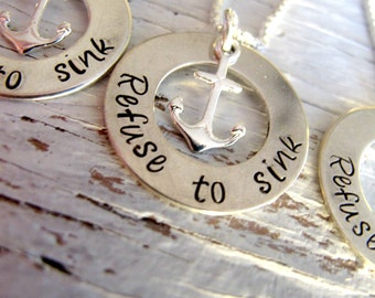 Refuse to Sink Sterling Silver Necklace with Anchor Charm, Inspirational, Ready to Ship