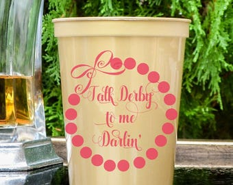 Talk Derby to me Darlin' Party Cups, Personalized Kentucky Derby Party, Customizable Stadium Cups, Derby Pearls, Custom Party Favors