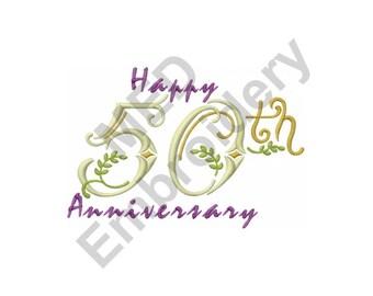 Happy 50Th Anniversary - Machine Embroidery Design