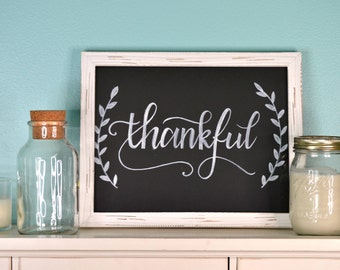 "8.5""x11"" THANKFUL, GRATEFUL, or BLESSED hand lettered sign (with frame!)"