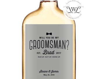 Will You Be My Groomsman Labels - Best Man - Suit Up Groomsman  - Groomsmen Gift Ideas - Best Man Gift  - Whiskey Labels