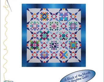 INCANDESCENCE - A Block of the Month or Anytime Quilt - Complete Instructions   By: Bound To Be Quilting