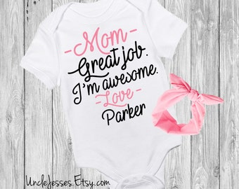 Mother's Day One Piece: Great Job. I'm Awesome- For Mom, Mom's Day Gift, From Baby Girl, Mother's Day Outfit, Happy 1st Mother's Day