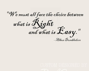 Harry Potter Wall Decal What is Right, What is Easy 018