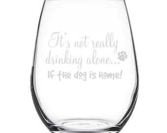 Stemless White Wine Glass-17 oz.-7838 It's not really drinking alone if the dog is home