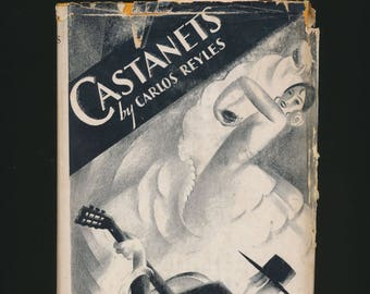 "vintage novel, Art Deco jacket, ""Castanets"", 1929 first edition"