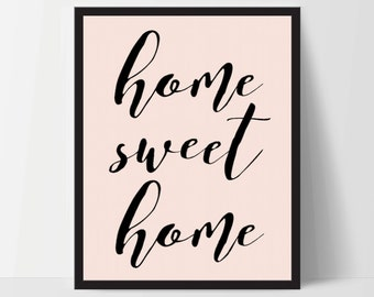 Home Sweet Home, Pink, Art Print, Quote, Inspirational Print Decor, Digital Art Print, Office Print, 12x16, Black