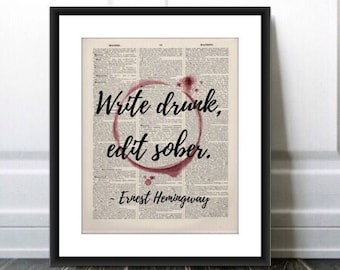 Write drunk edit sober, Ernest Hemingway quote, Dorm Gift, Graduation Gift, Old Book Page Art, vintage decor, Humorous quote, Alcohol gift