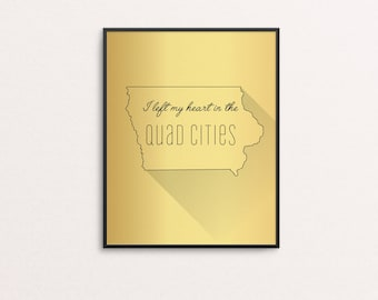 I Left My Heart in the Quad Cities — Iowa, State, Quad Cities