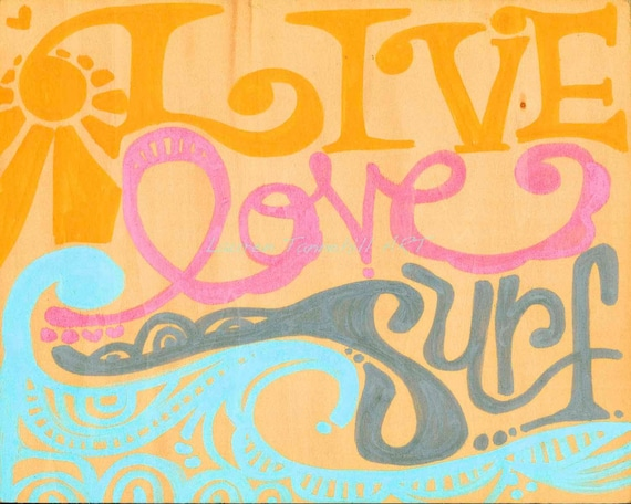 8x10 Giclee Print Live Love Surf, Ready to Frame by Lauren Tannehill ART