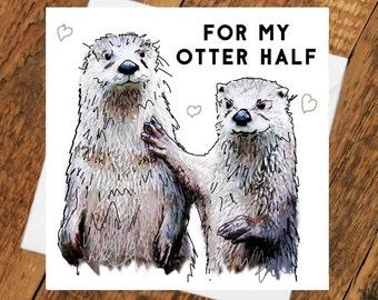 Otter Half birthday Card other Girlfriend boyfriend partner anniversary jahrestag cute animal funny tierliebe drawing  him her wife husband