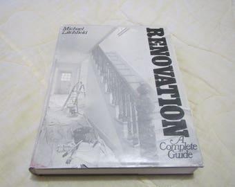 1982 ** Renovation A Complete Guide ** Michael Litchfield   ** sj