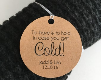 To Have And To Hold In Case You Get Cold Tags, Blanket Tags, To Have & To Hold