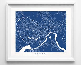Moncton Map, Canada Print, Moncton Poster, Canadian Art, Home Decor, Playroom Wall Art, Dorm Room Art, Street Art, Mothers Day Gift