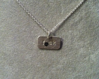 "small ""f*ck"" -- Stamped Sterling Silver Pendant/Necklace -- or custom word (mature language)"