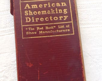 """Vintage 1923 American Shoemaking Directory The """"Red Book"""" List of Shoe Manufacturers"""