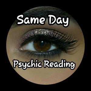 Same Day Psychic One question reading by highly experienced Psychic Medium - fast, accurate, reliable
