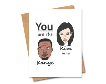 Kim Kardashian & Kanye West - We go together Card