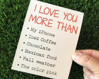 I love you card / I love you more than card / Funny Relationship card / Funny love card / Funny anniversary card / Funny dating card / ldr