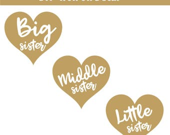 Little Sister, Middle sister, Big Sister Iron On, New Big Sister, New Baby, Little Sister Glitter, Shirt, Diy heat transfer vinyl decal