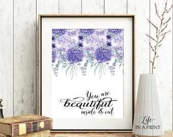 You are beautiful inside & out, wall art print, printable quote, inspirational quote printable, calligraphy print, purple flower print, YB01