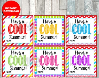 Have a COOL Summer Card, End of the school year, card, Printable INSTANT DOWNLOAD