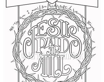 Jesus Paid It All Coloring Page In Two Sizes 85X11 Bible Journaling Tip 6X8