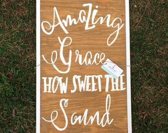 Amazing Grace Wooden Sign - Amazing Grace Sign -