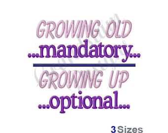 Growing Up Growing Old - Machine Embroidery Design