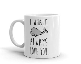 I Whale Always Love You - Cute Mug by Fruitfulfeet