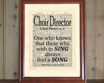 Choir Director Dictionary Print, Choir Director Gift, Choir Director Quote, Choir Gift, Choir Director Print, Choir Wall Art, Choir Print