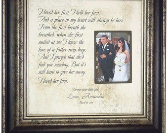 Father of the Bride Gift, Lyrics Wedding Song First Dance, I LOVED HER FIRST, Personalized Picture Frame, Dad, Parent Wedding Gift, 16x16