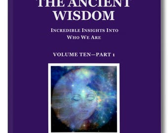 Metaphysical Book. THE ANCIENT WISDOM. Volume Ten part 1 contains some information behind the teachings & is useful in expanding knowledge.