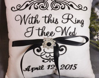 Ring Bearer Pillow, With This Ring I thee Wed pillow, wedding pillow, personalized pillow, custom pillow, embroidered pillow, Mr Mrs pillow